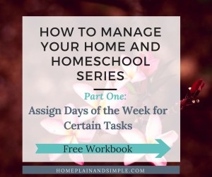 Home Management Assign Days to Tasks