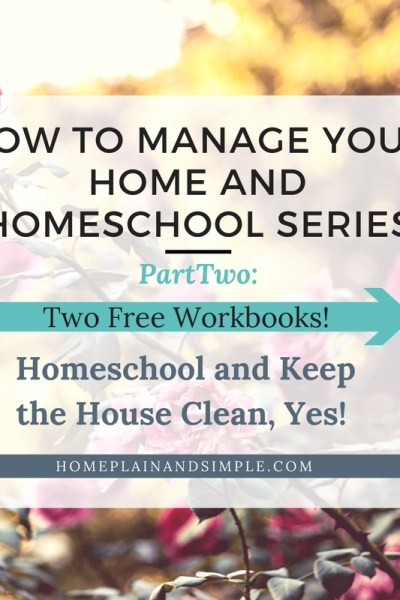 Homeschooling and Home Management