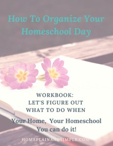 How to Organize Your Homeschool Day