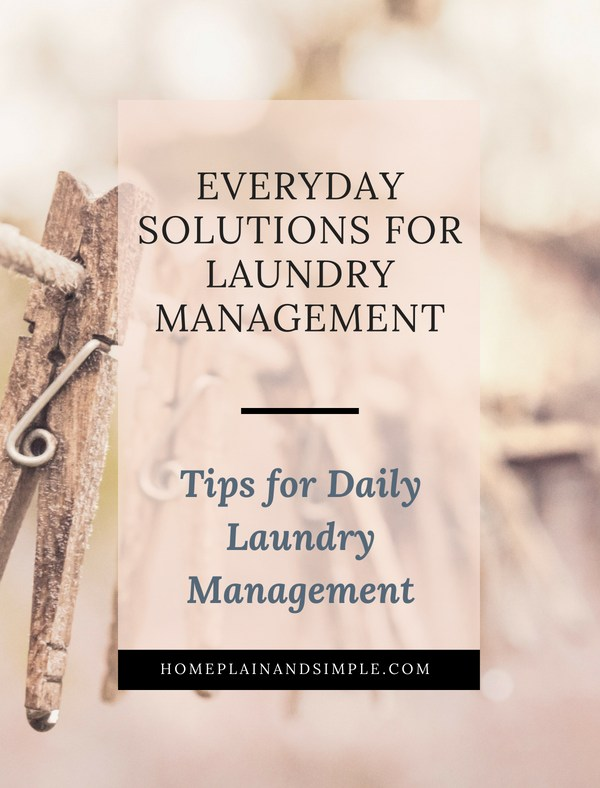 Everyday Solutions for Laundry Management