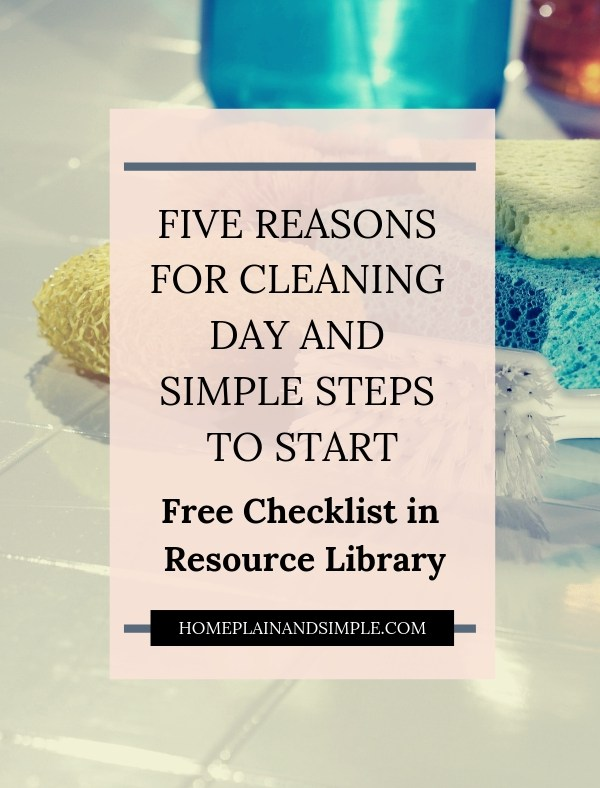Five Reasons for Cleaning Day