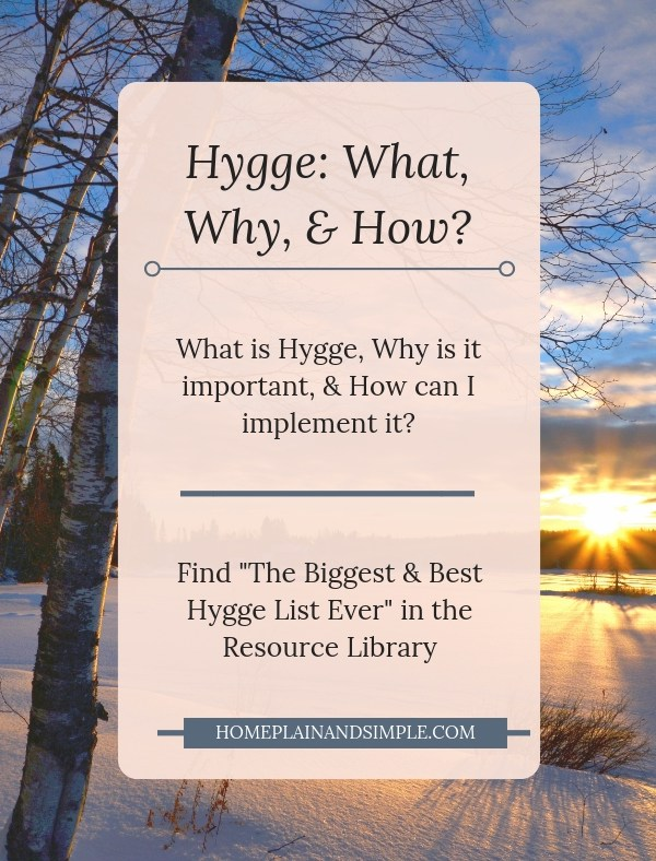 Hygge: What, Why, & How?