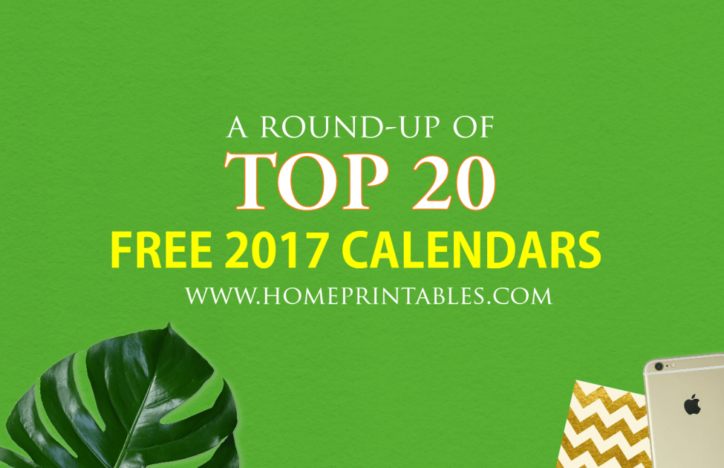 Free 2017 Calendars to Print: Top 20 List!