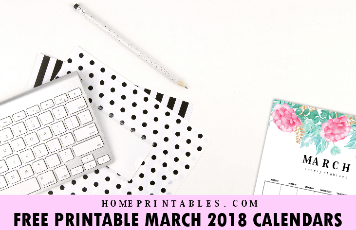 March 2018 Calendar: 10 Free Printable Planners!