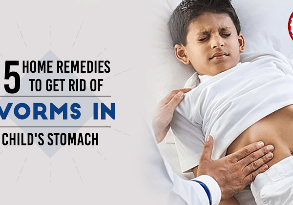 Is Your Kid Has Worms in Stomach?? Get Treated in Kitchen