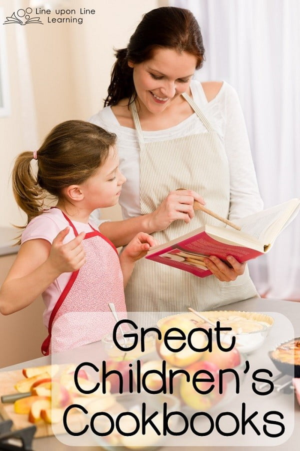 Great Children's Cookbooks   Line upon Line Learning