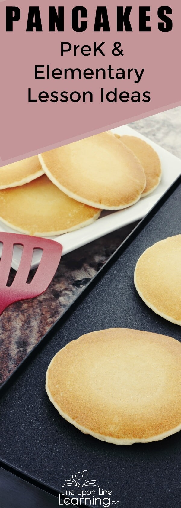 Pancakes can be a fun learning subject for everyone from preK to early elementary school. Practice mathematics, learn cooking skills, and imagine great treats on top! Check out these pancake lesson ideas!