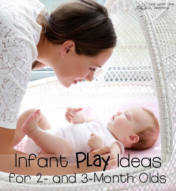 Infant play ideas for 2- and 3-month olds