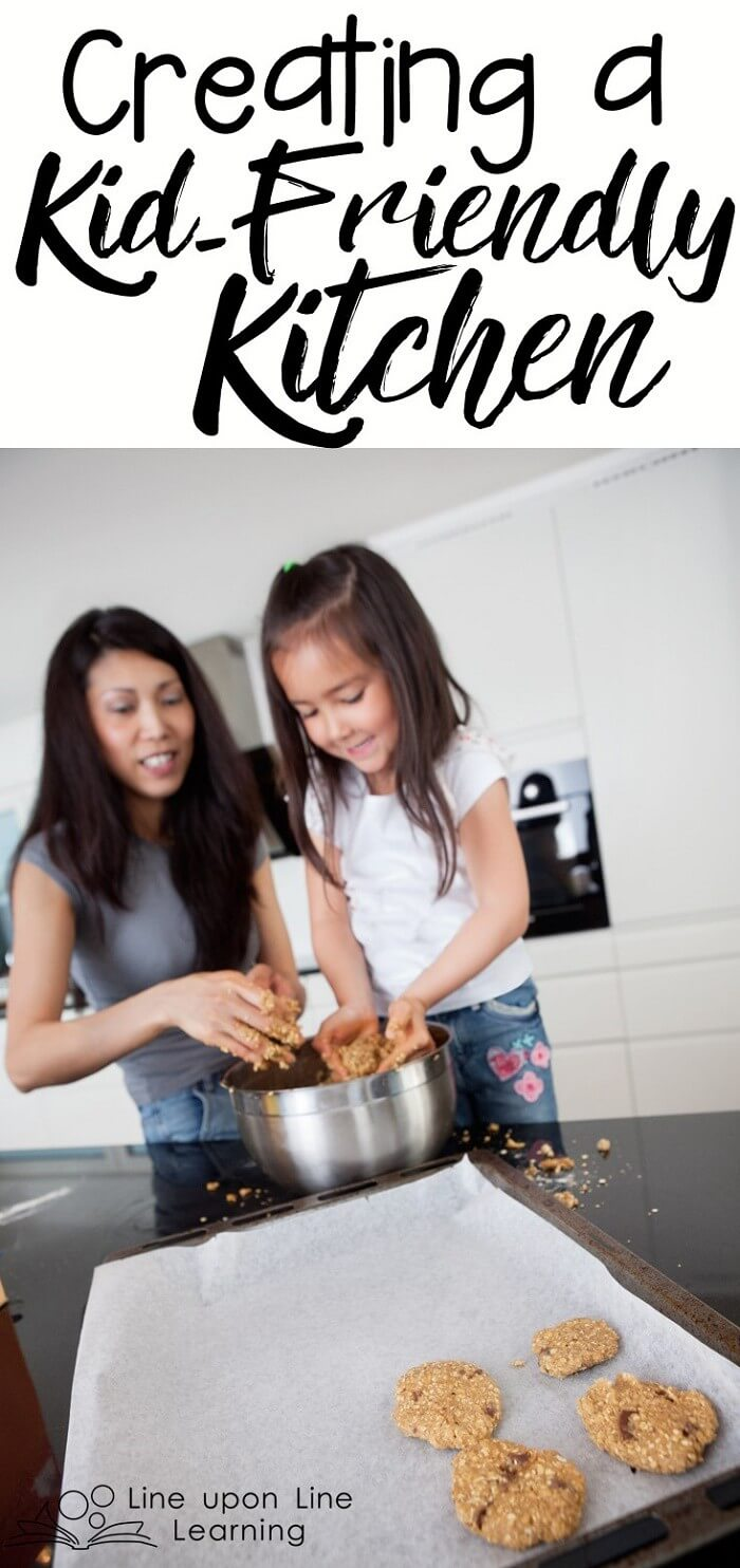 I want my kids to enjoy a kid-friendly kitchen that invites them to prepare food with me and to enjoy eating it.