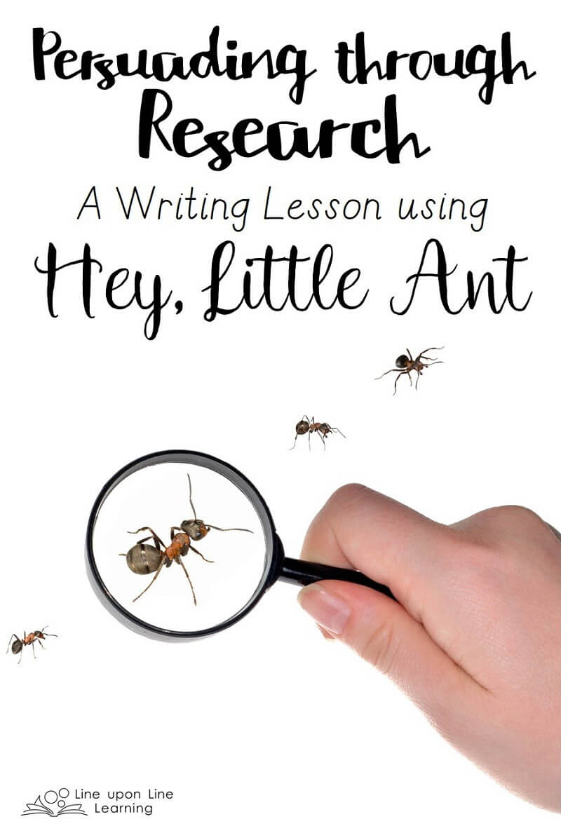 We use the book Hey, Little Ant along with research about ants to write persuasive letters to the kid in the story. Should the kids step on the ant or not?