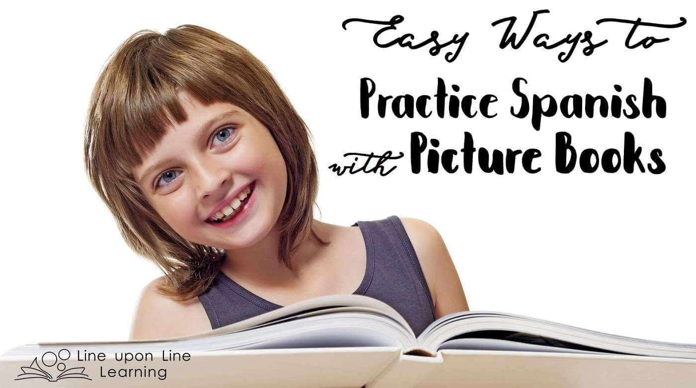 Easy Ways To Learn And Practice Spanish With Picture Books