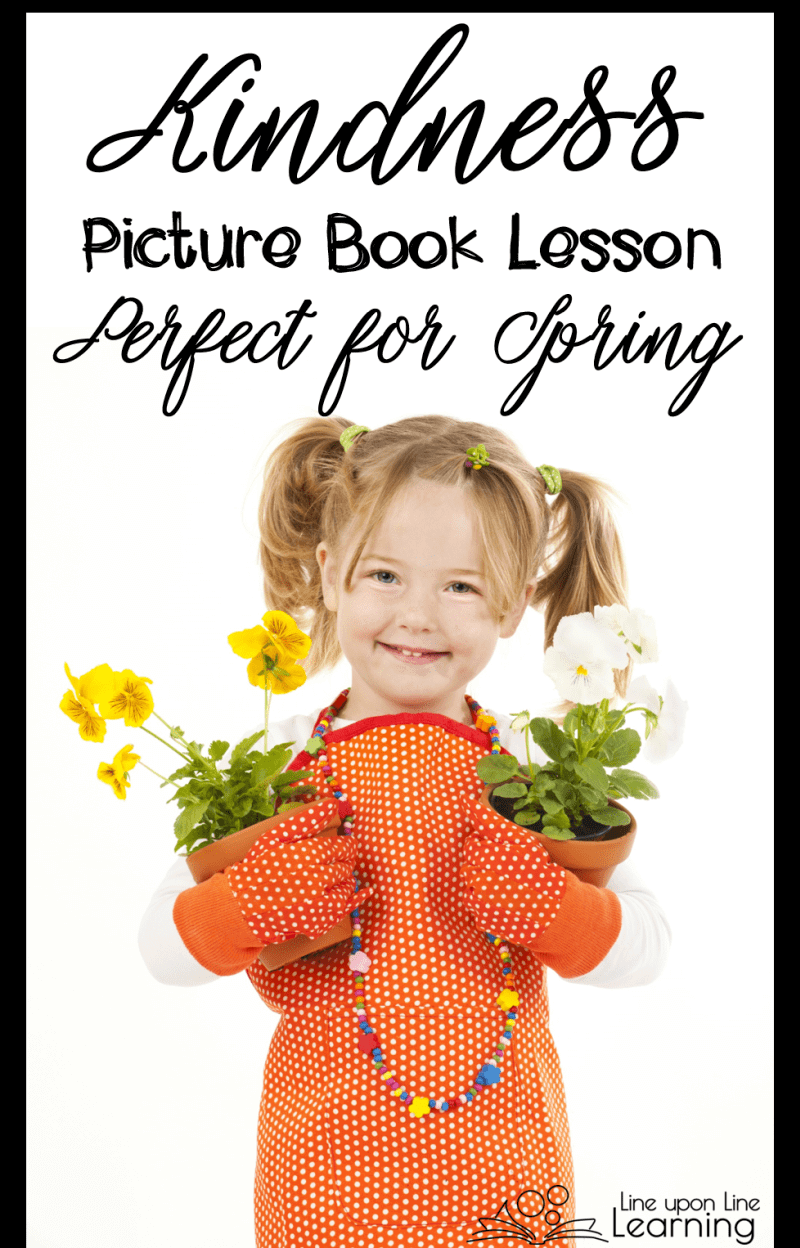 Spring is the perfect time for this kindness picture book lesson.