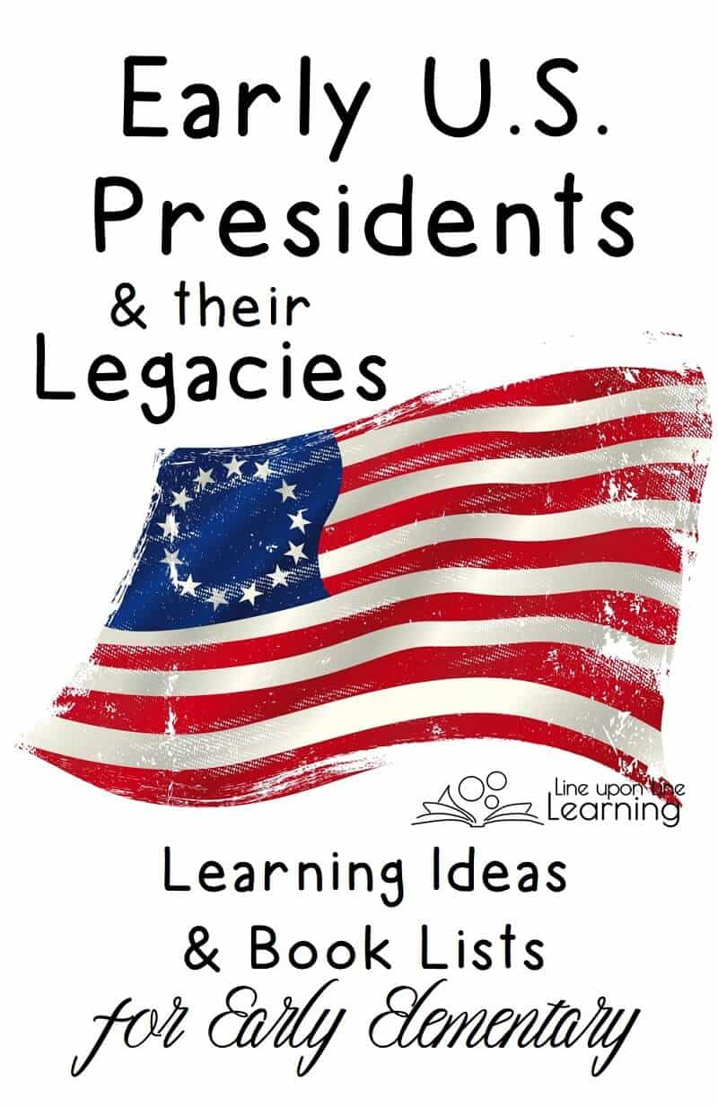"""Learn about the early U.S. presidents and their legacies with great """"living"""" stories and interesting activities."""