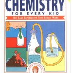 Fun! Easy! Educational Chemistry Experiments for Kids.