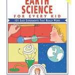 Janice VanCleave's Earth Science Experiments for Kids.