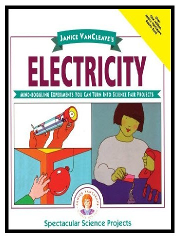 Electricity: Science Fair Projects