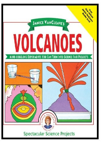 Volcanoes: Science Fair Projects