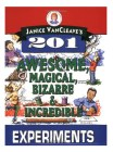 Book Jacket for 201 Awesome, Magical , Bizarre & Incredible Experiments