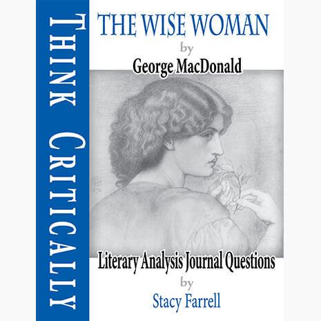 The Wise Woman with Literary Analysis Journal Question