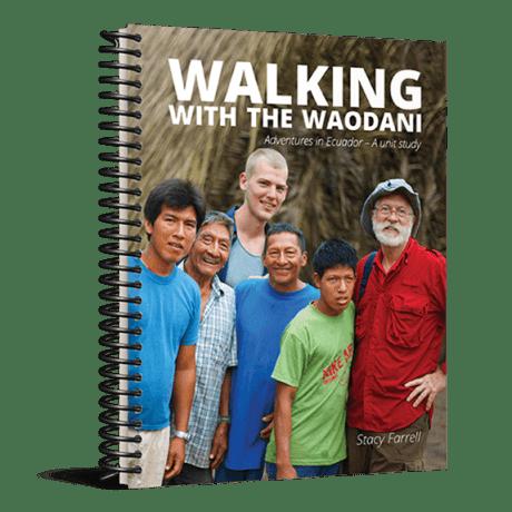 Walking with the Waodani
