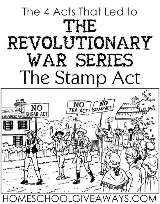 The 4 Acts That Led to The Revolutionary War Series: The