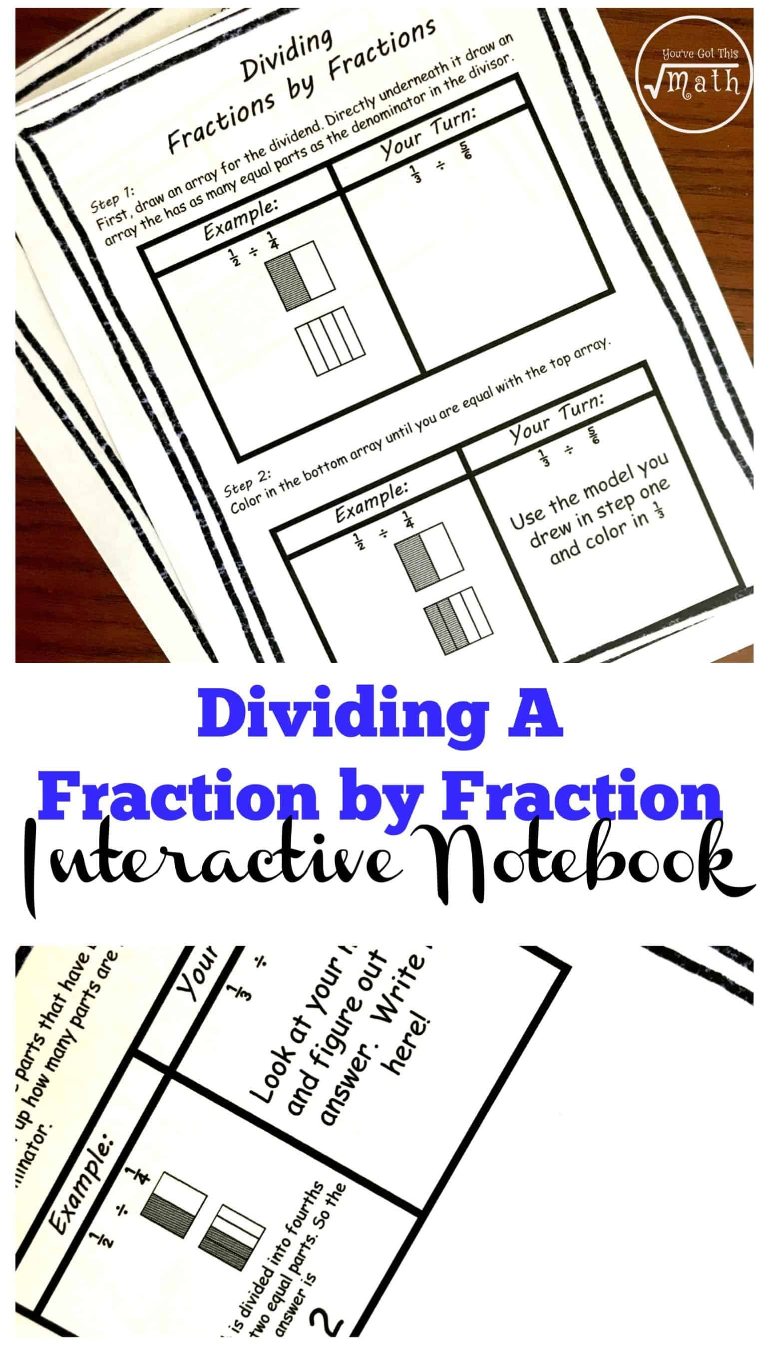 Dividing Fractions By Fractions Free Interactive Notebook
