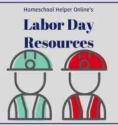 Labor Day Homeschool Resources - Homeschool Helper Online [ 1000 x 1000 Pixel ]
