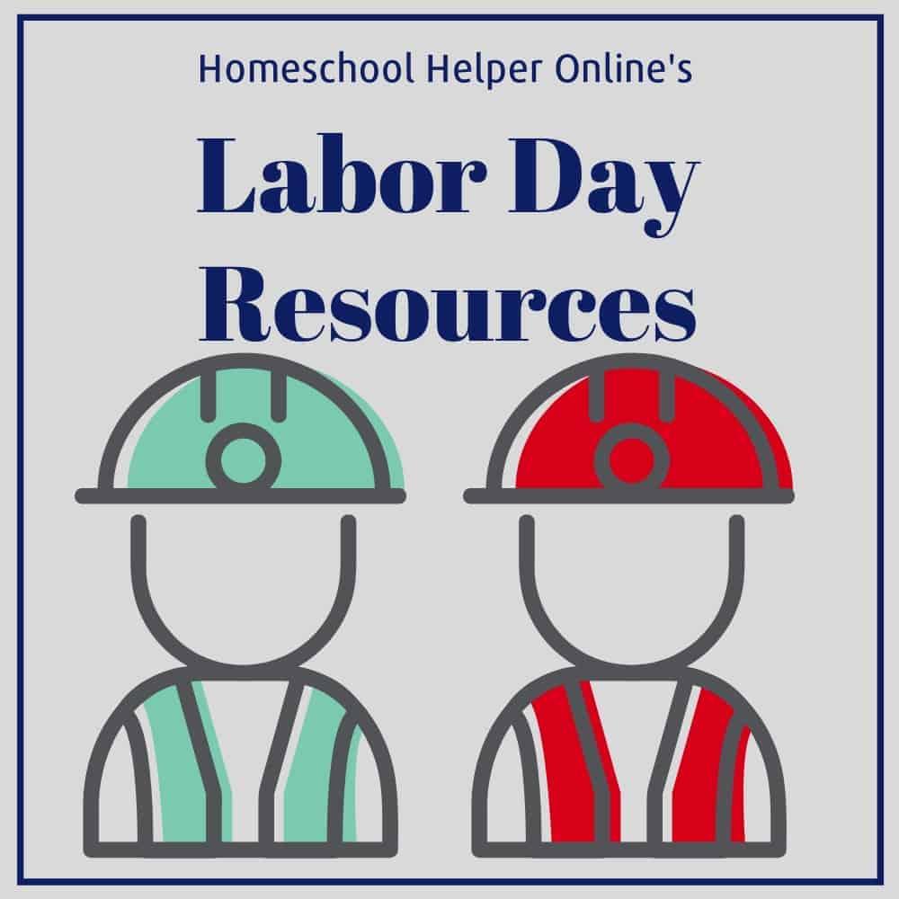 hight resolution of Labor Day Homeschool Resources - Homeschool Helper Online