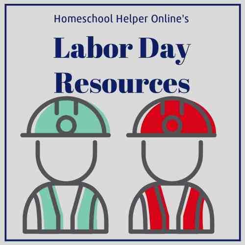 small resolution of Labor Day Homeschool Resources - Homeschool Helper Online