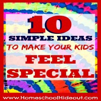 10 Ways to Make Your Kids Feel Special