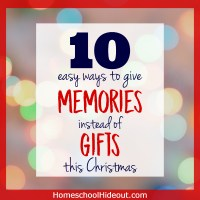 Give Memories Instead of Gifts