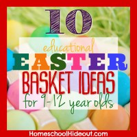 Educational Easter Basket Ideas for 9-12 Year Olds