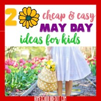 20 Simple & Cheap May Day Ideas
