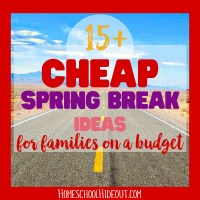 15+ Cheap Spring Break Ideas For Families
