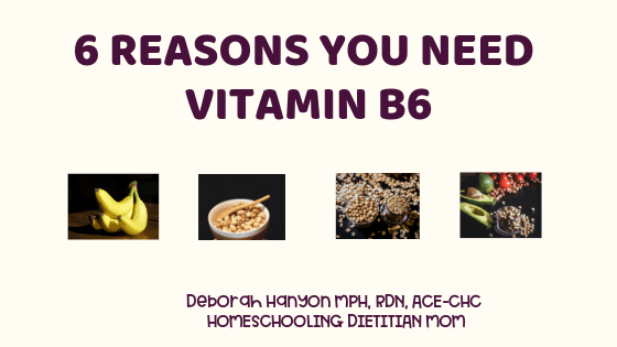 The Importance of Vitamin B6