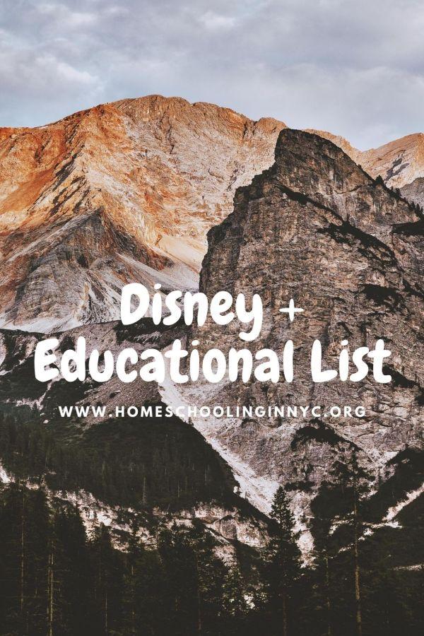 Disney + Educational Picks