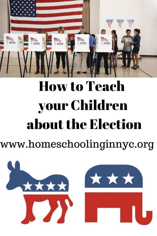 Teaching your children about the Elections