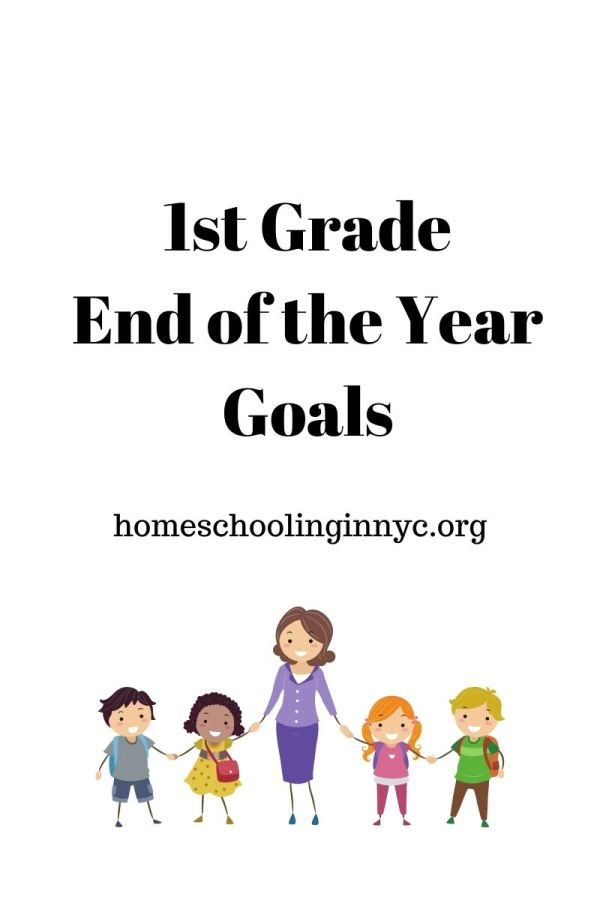 1st Grade End of the Year Goals