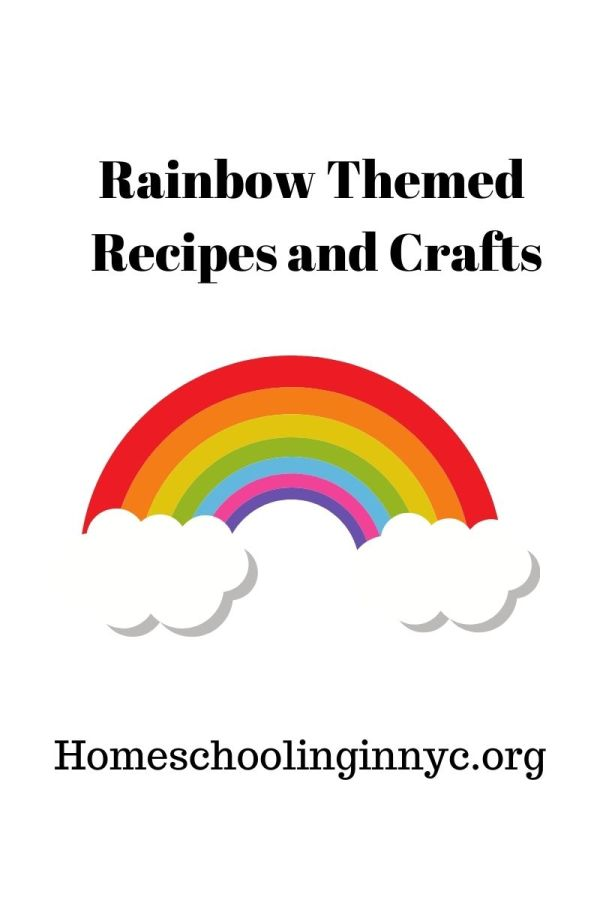 Rainbow Themed Recipes and Crafts