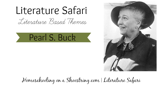 Pearl S. Buck Literature Based Theme