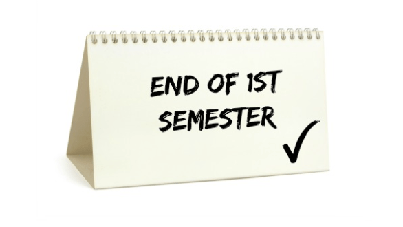 End of First Semester