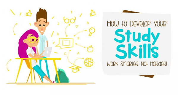 How to Develop Your Study Skills: Work Smarter, Not Harder