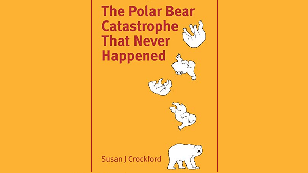 Polar Opposites: Why Did So Many Scientists Get It Wrong about Polar Bears?