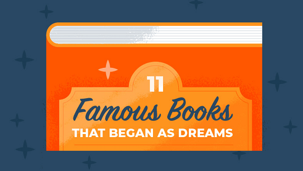 11 Famous Books Inspired by Dreams