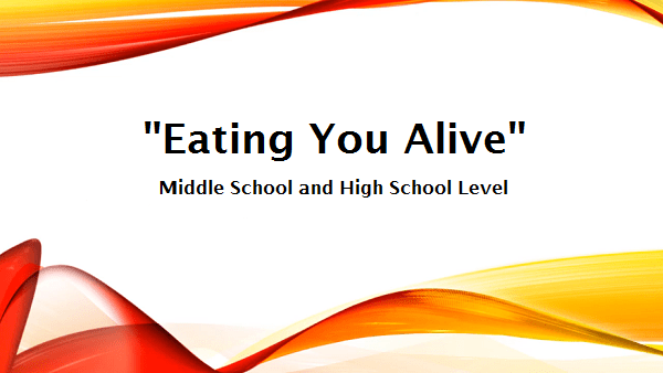 """""""Eating You Alive"""" Online Health Class"""