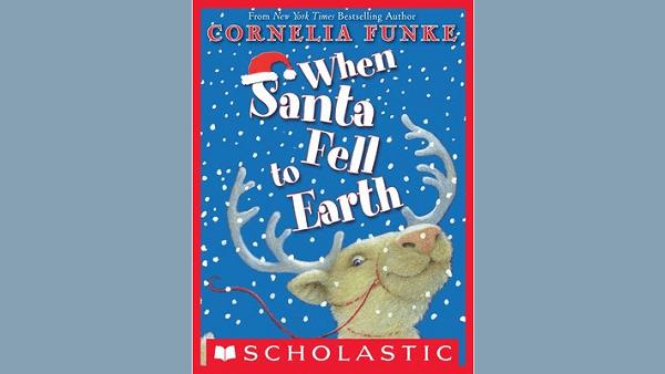 When Santa Fell to Earth – Cornelia Funke