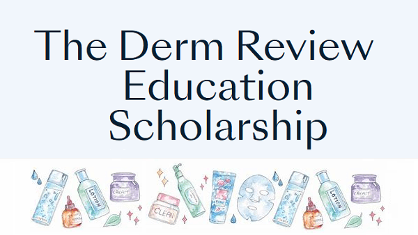 The Derm Review Scholarship  By HST