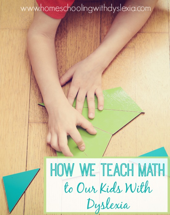 Homeschooling With Dyslexia: How We Teach Math ...