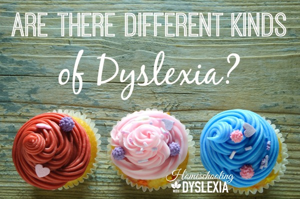 different kinds of dyslexia