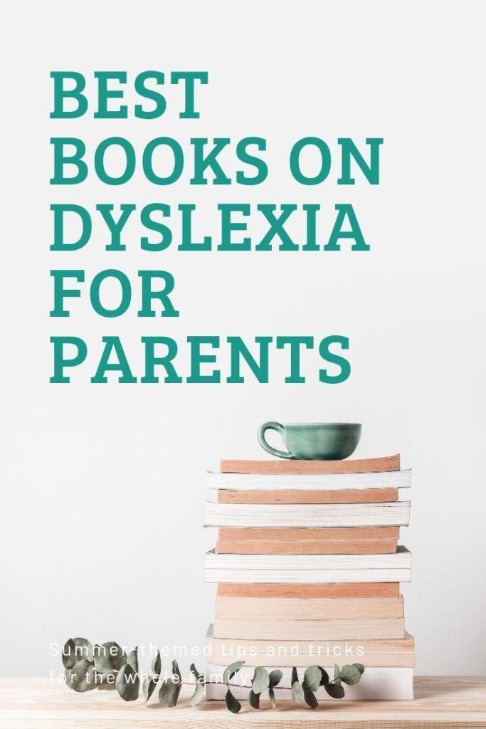 Best Books on Dyslexia for Parents